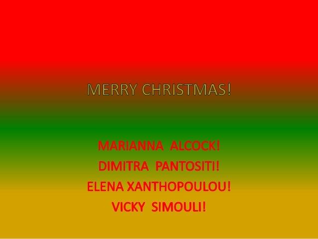 Happy Xmas & Καλά Χριστούγεννα!