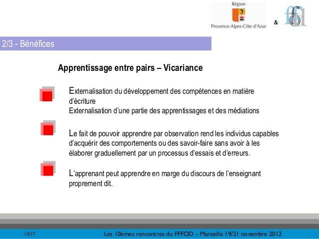 &2/3 - Bénéfices                  Apprentissage entre pairs – Vicariance                    Externalisation du développeme...