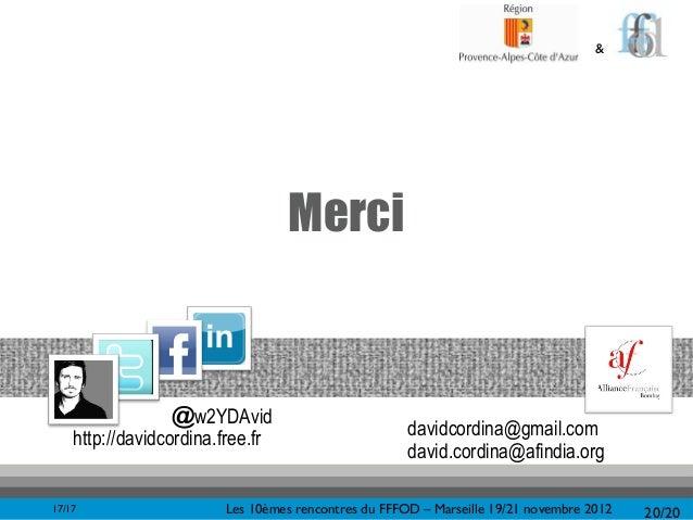 &                                  Merci                  @w2YDAvid    http://davidcordina.free.fr                       d...