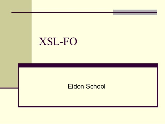 XSL-FO    Eidon School