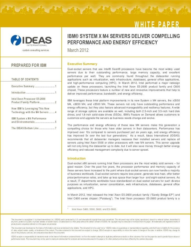 WHITE PAPER                                                                              IBM® SYSTEM X M4 SERVERS DELIVER ...