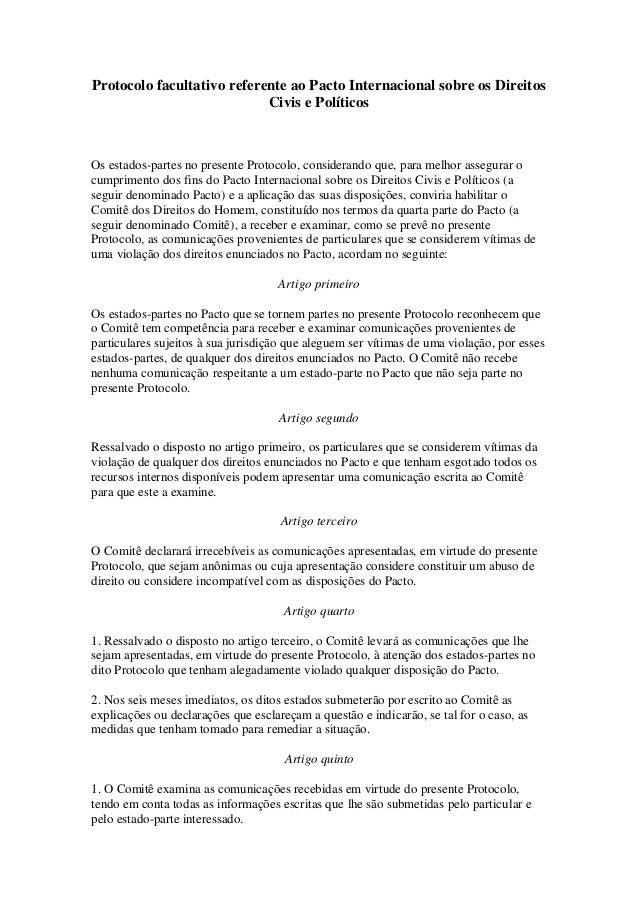 Protocolo facultativo referente ao Pacto Internacional sobre os Direitos Civis e Políticos Os estados-partes no presente P...