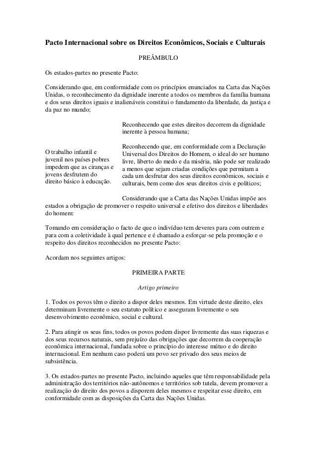 Pacto Internacional sobre os Direitos Econômicos, Sociais e Culturais PREÂMBULO Os estados-partes no presente Pacto: Consi...