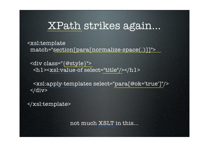 Xslt and xpath without the pain for Xsl apply templates mode