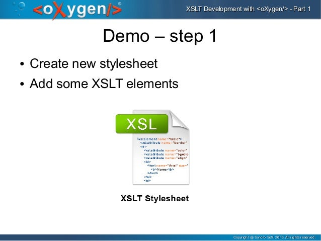 XSLT Development with oXygen (Part1) - Editing, Validation and Transf…