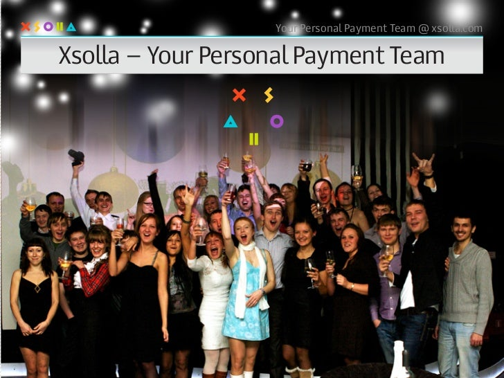 Your Personal Payment Team @ xsolla.comXsolla – Your Personal Payment Team