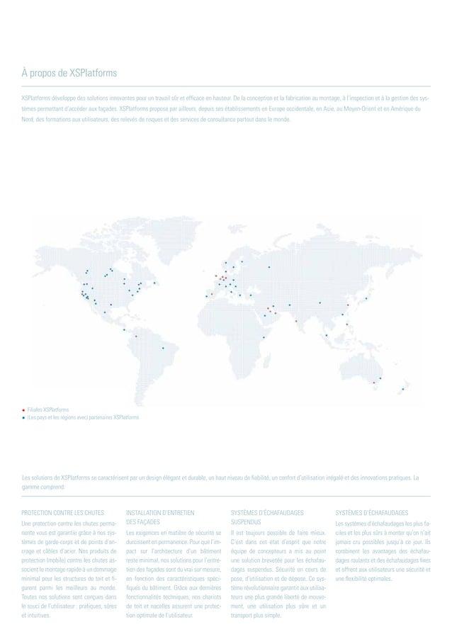 XSPlatforms développe des solutions innovantes pour un travail sûr et efficace en hauteur. De la conception et la fabricat...