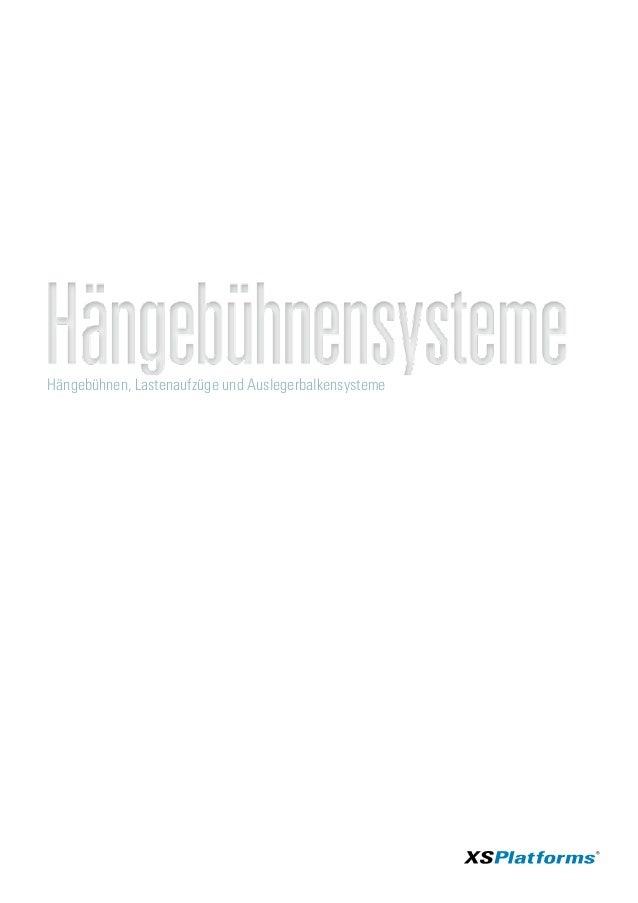 Hängebühnen, Lastenaufzüge und Auslegerbalkensysteme