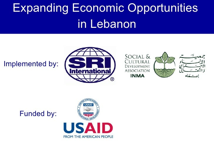 Expanding Economic Opportunities  in Lebanon Implemented by: Funded by:
