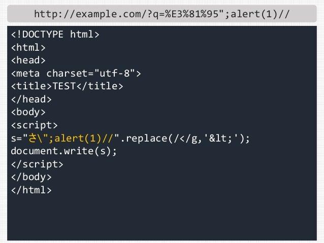 "http://example.com/?q=%E3%81%95"";alert(1)// <!DOCTYPE html> <html> <head> <meta charset=""utf-8""> <title>TEST</title> </hea..."