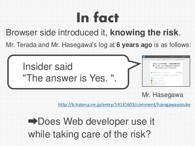 """In fact http://b.hatena.ne.jp/entry/14131603/comment/hasegawayosuke Insider said """"The answer is Yes. """". Mr. Hasegawa Brows..."""