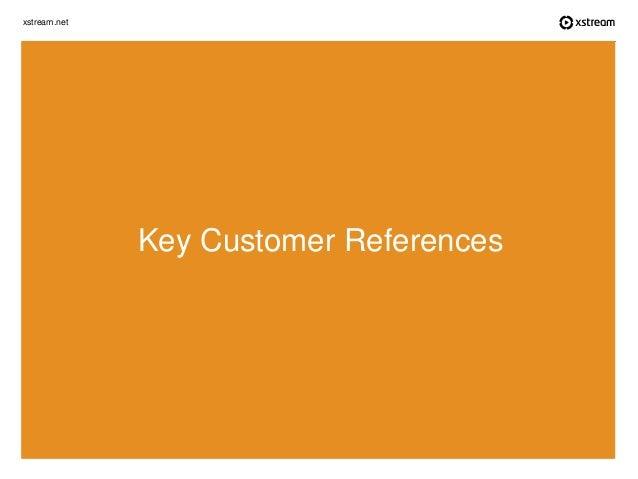 xstream.net Key Customer References
