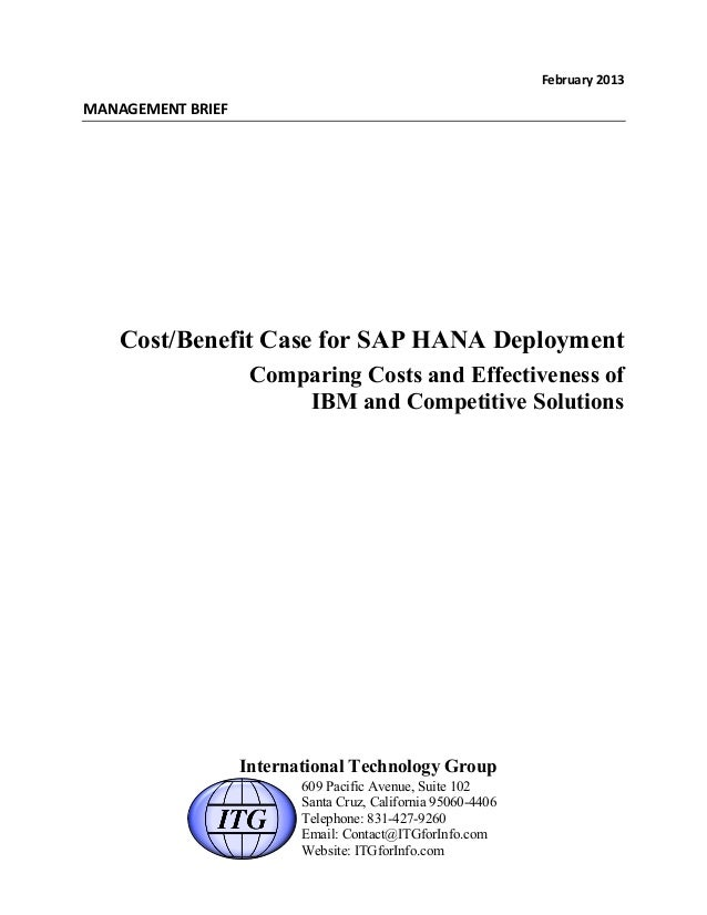 Cost/Benefit Case for SAP HANA Deployment Comparing Costs and Effectiveness of IBM and Competitive Solutions