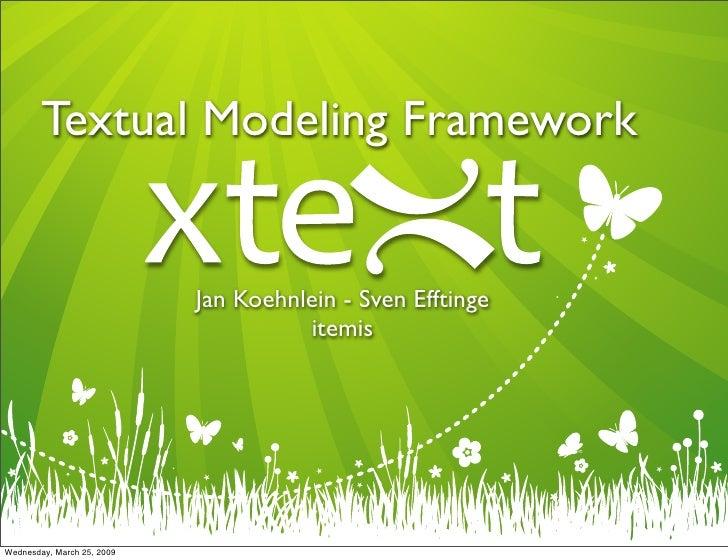 Textual Modeling Framework                               Jan Koehnlein - Sven Efftinge                                    ...