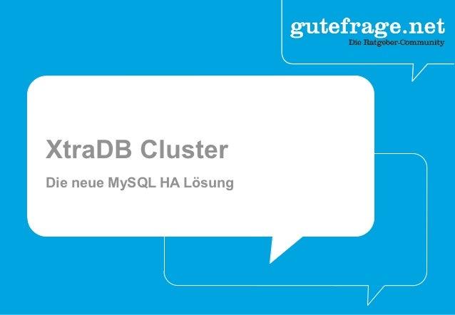 XtraDB ClusterDie neue MySQL HA Lösung