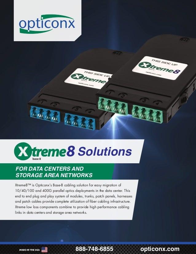 Opticonx Xtreme8 brochure (for Base-8 fiber optic networks)