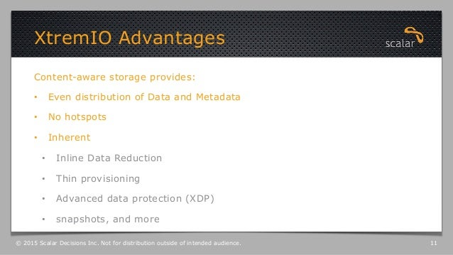 Content-aware storage provides: • Even distribution of Data and Metadata • No hotspots • Inherent • Inline Data Reduct...