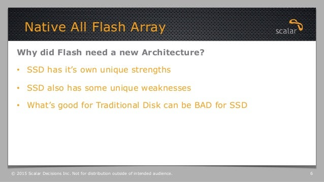 Why did Flash need a new Architecture? • SSD has it's own unique strengths • SSD also has some unique weaknesses • What...