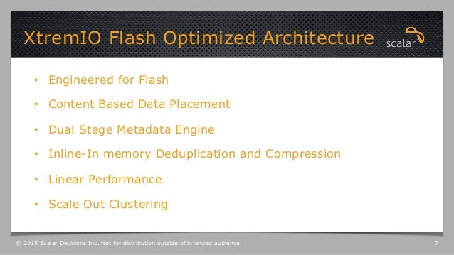 • Engineered for Flash • Content Based Data Placement • Dual Stage Metadata Engine • Inline-In memory Deduplication an...