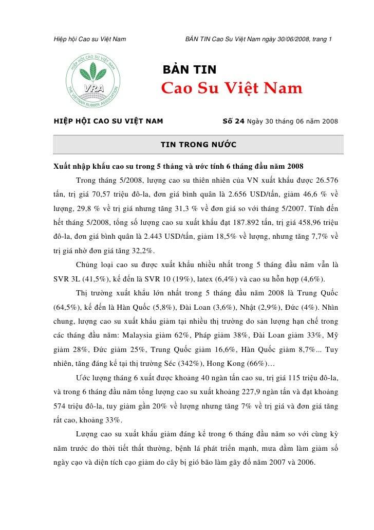 Hi p h i Cao su Vi t Nam                  B N TIN Cao Su Vi t Nam ngày 30/06/2008, trang 1                                ...