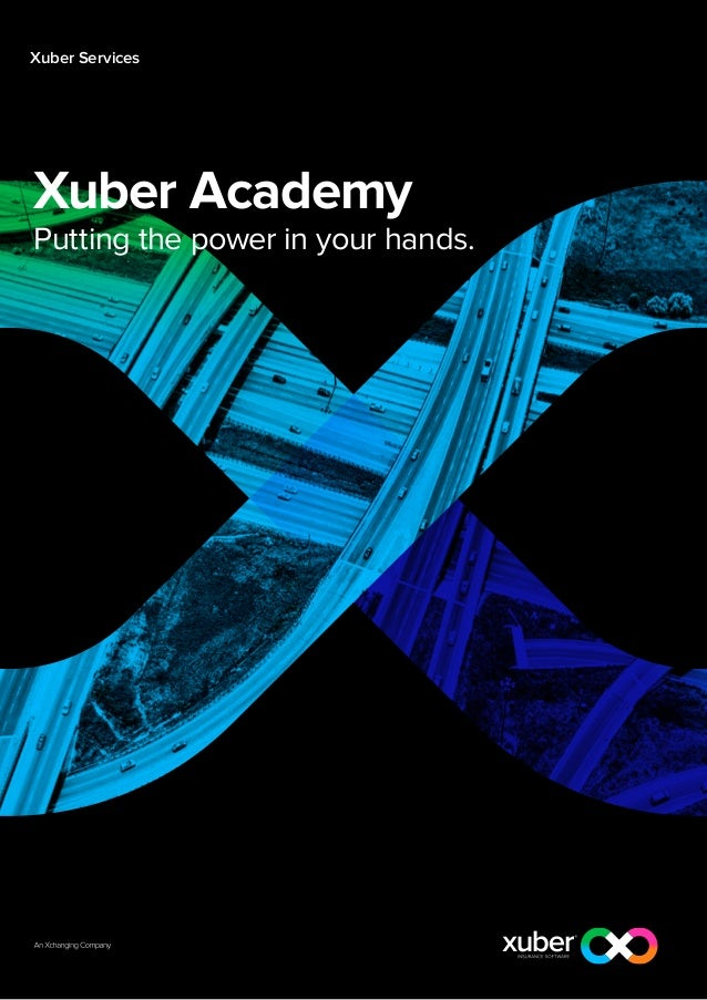 Xuber ServicesXuber AcademyPutting the power in your hands.