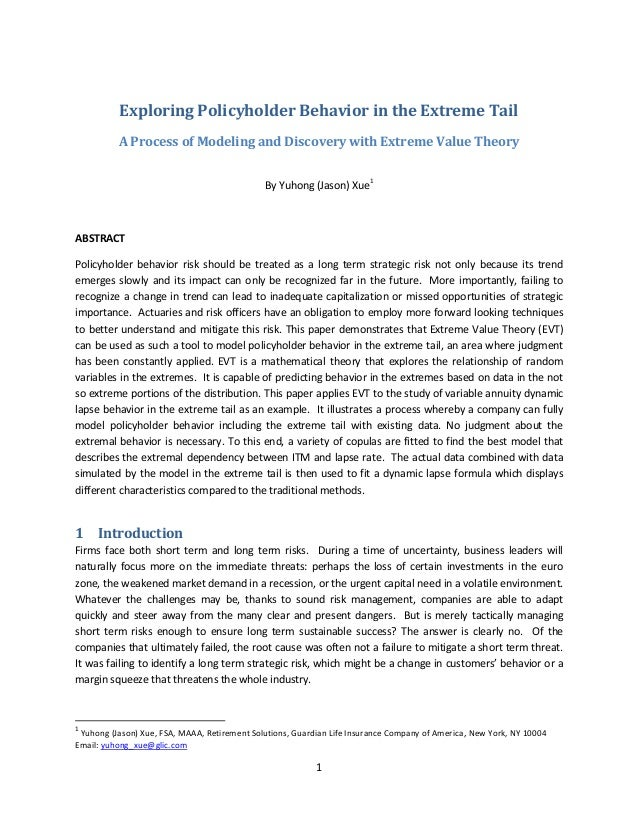 Exploring Policyholder Behavior in the Extreme Tail          A Process of Modeling and Discovery with Extreme Value Theory...