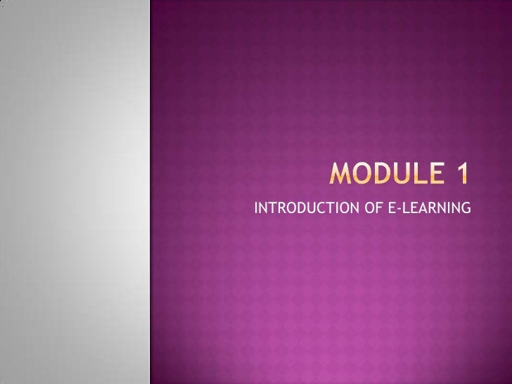 INTRODUCTION OF E-LEARNING
