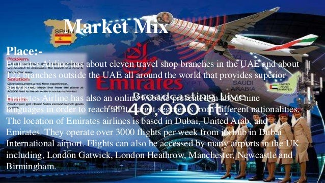 emirates airlines market segment Within most mature markets, retail consumers typically research airlines, online travel agents (otas), and metasearch websites before making (the latter also offering it access to the ota netflightscom, and the travel brand pure luxury) has strengthened emirates' position in key markets and segments.
