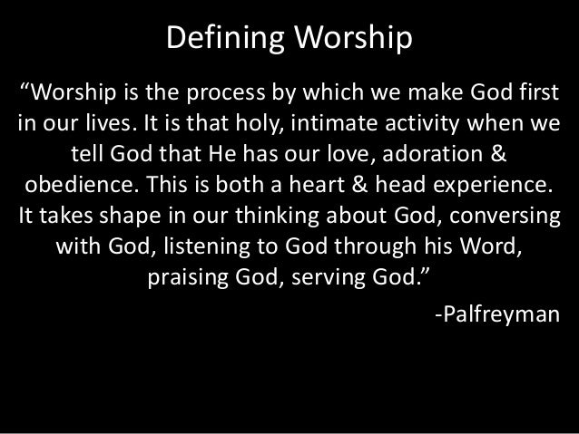 """Defining Worship """"Worship is the process by which we make COFFEE first in our lives. It is that holy, intimate activity wh..."""