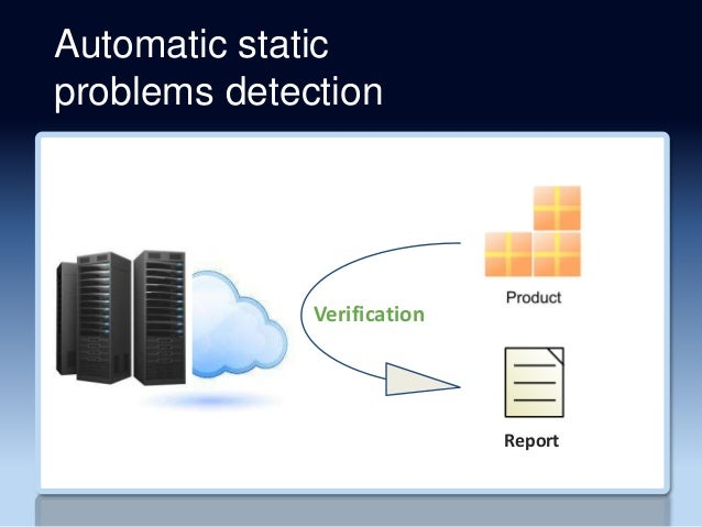Automatic static problems detection Verification Report