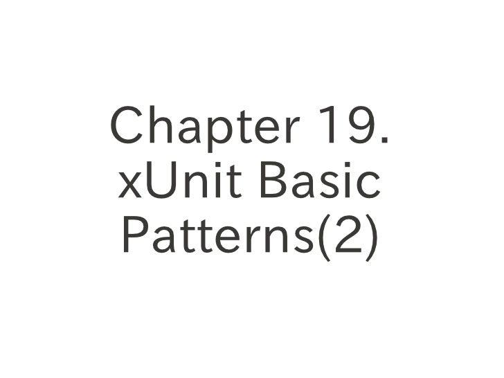 Chapter 19.xUnit BasicPatterns(2)