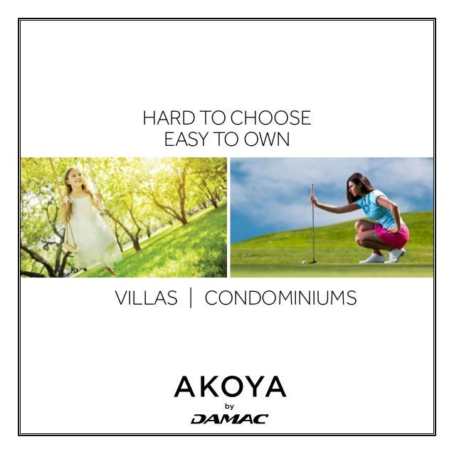 HARD TO CHOOSE EASY TO OWN VILLAS | CONDOMINIUMS