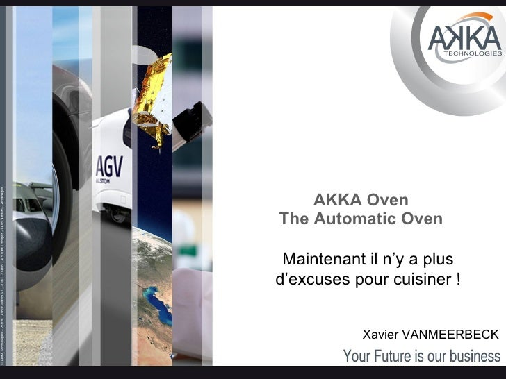 AKKA Oven The Automatic Oven Xavier VANMEERBECK Maintenant il n'y a plus d'excuses pour cuisiner !