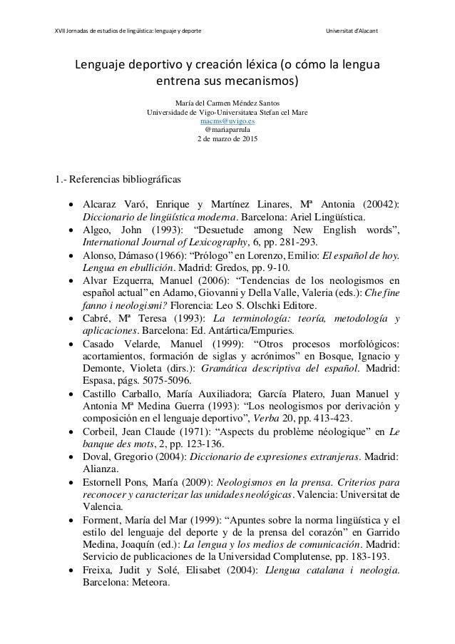 XVII Jornadas de estudios de lingüística: lenguaje y deporte Universitat d'Alacant Lenguaje deportivo y creación léxica (o...
