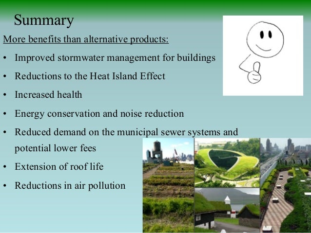 25  Summary More benefits. Green Roofs Gardening   Saving the Planet