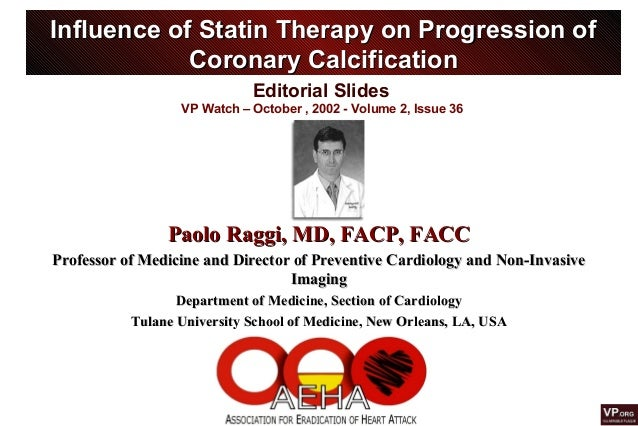 Editorial Slides VP Watch – October , 2002 - Volume 2, Issue 36 Influence of Statin Therapy on Progression ofInfluence of ...