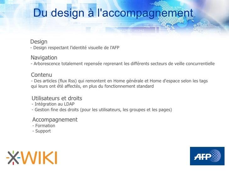 Du design à l'accompagnement  Design - Design respectant l'identité visuelle de l'AFP  Navigation - Arborescence totalemen...