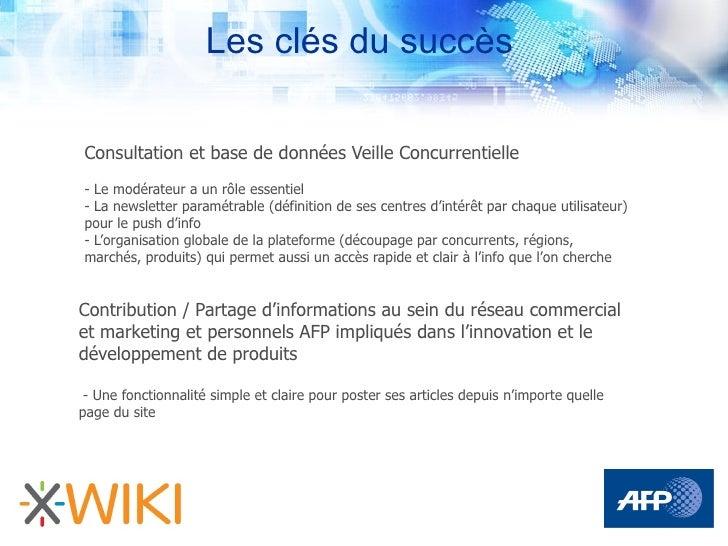 Les clés du succès  Consultation et base de données Veille Concurrentielle - Le modérateur a un rôle essentiel - La newsle...