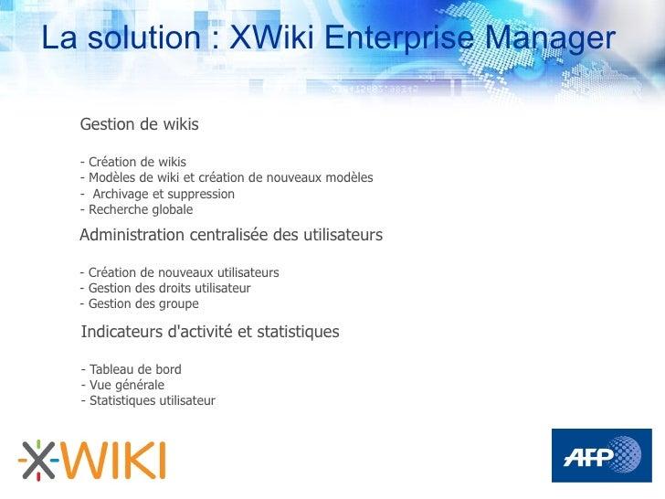 La solution : XWiki Enterprise Manager    Gestion de wikis    -   Création de wikis   -   Modèles de wiki et création de n...