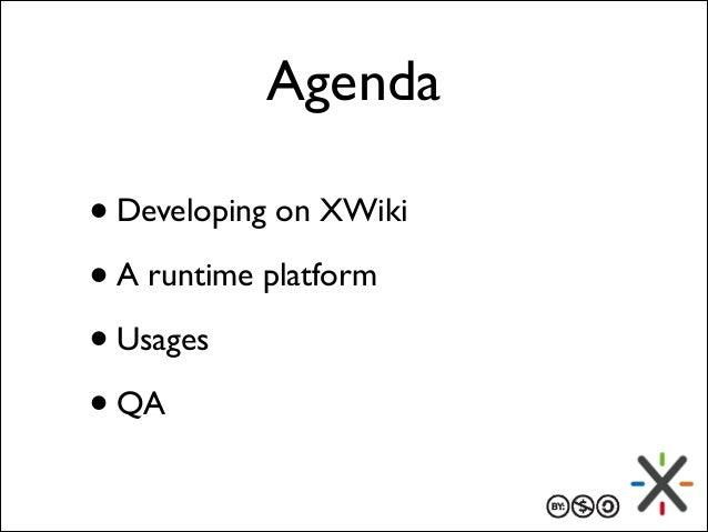 XWiki: A web dev runtime for writing web apps @ FOSDEM 2014 Slide 2