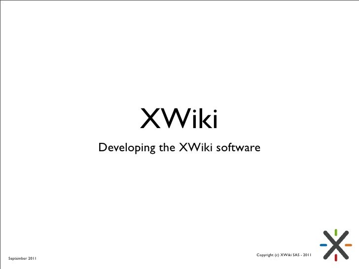 XWiki                 Developing the XWiki software                                             Copyright (c) XWiki SAS - ...