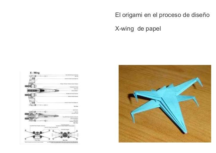 El origami en el proceso de diseñoX-wing de papel