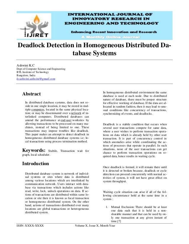 ISSN: XXXX-XXXX Volume X, Issue X, Month Year Deadlock Detection in Homogeneous Distributed Da- tabase Systems Ashwini K.C...