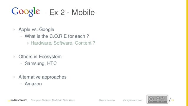 Proprietary and ConfidentialProprietary and Confidential  Apple vs. Google • What is the C.O.R.E for each ?  Hardware, S...