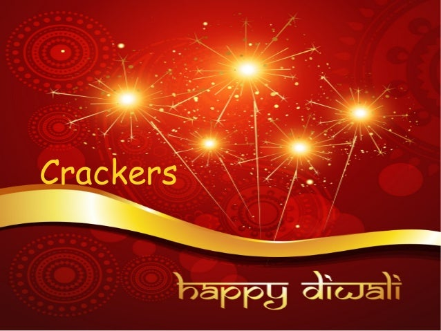 diwali without crackers What's diwali for children without crackers i want to see people who fight to remove crackers for diwali show the same passion in reforming other festivals full of blood and gore if you care turn off electricity in your house for a week and don't use cars.