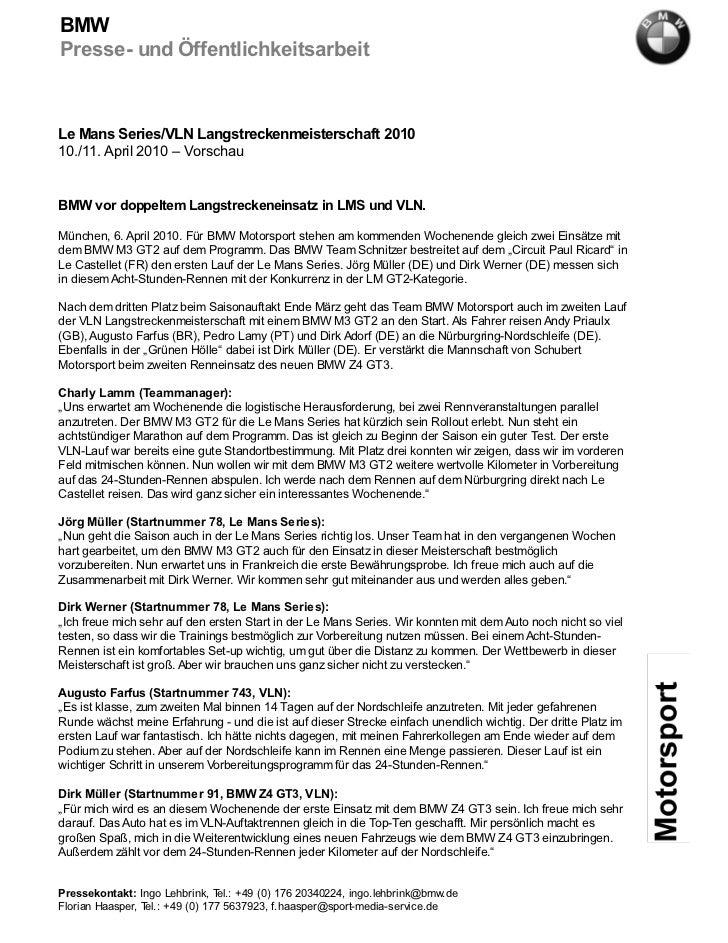BMWPresse- und ÖffentlichkeitsarbeitLe Mans Series/VLN Langstreckenmeisterschaft 201010./11. April 2010 – VorschauBMW vor ...