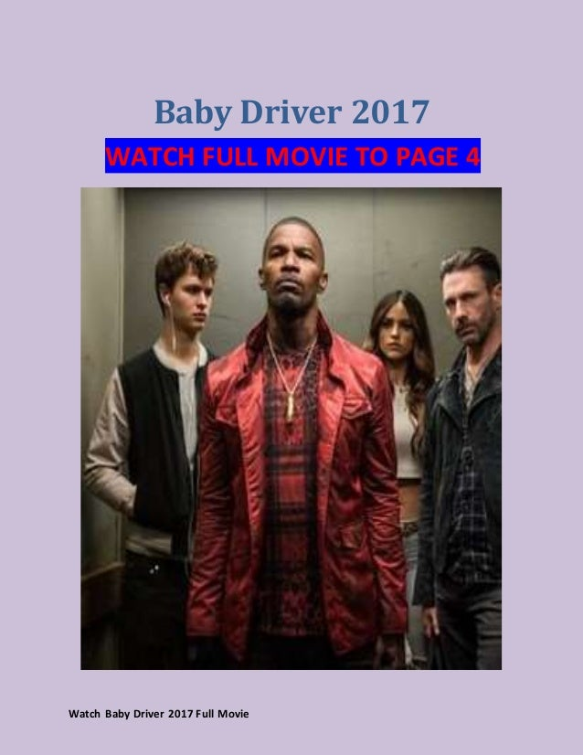 Watch Baby Driver 2017 Full Movie Youtube
