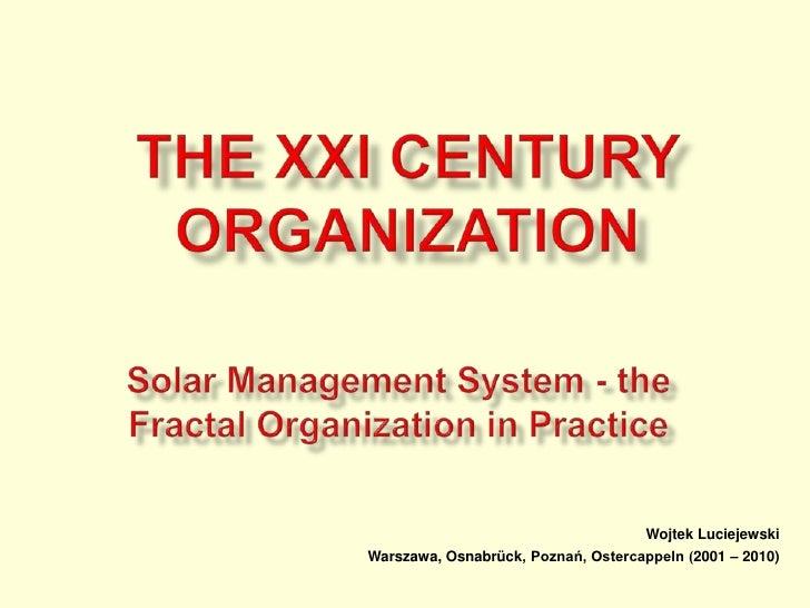 XXI Century Organization