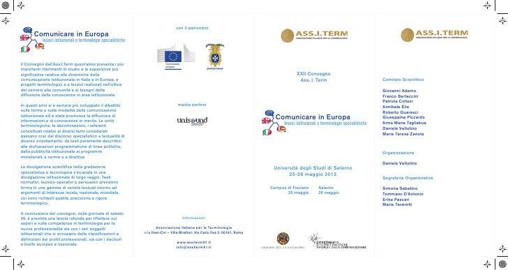 con il patrocinio       Comunicare in Europa            lessici istituzionali e terminologie specialisticheIl Convegno del...