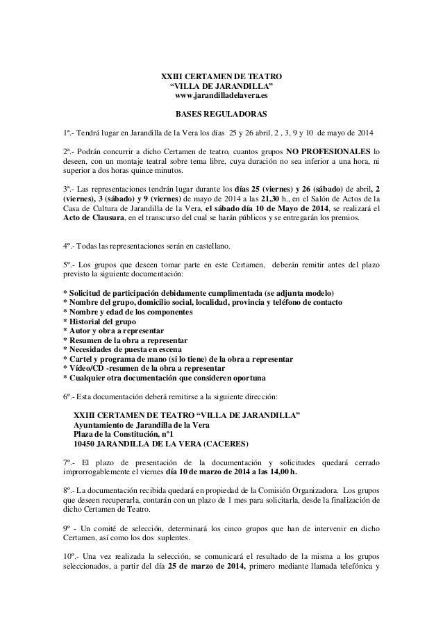 """XXIII CERTAMEN DE TEATRO """"VILLA DE JARANDILLA"""" www.jarandilladelavera.es BASES REGULADORAS 1ª.- Tendrá lugar en Jarandilla..."""